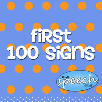 100 First Signs for Home Practice