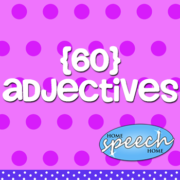 60+ Adjectives for Speech Therapy Practice