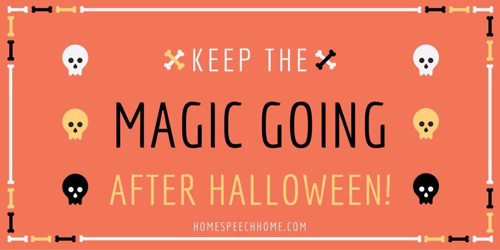 Keep the Magic Going After Halloween, Speech Therapy Activities | HomeSpeechHome.com