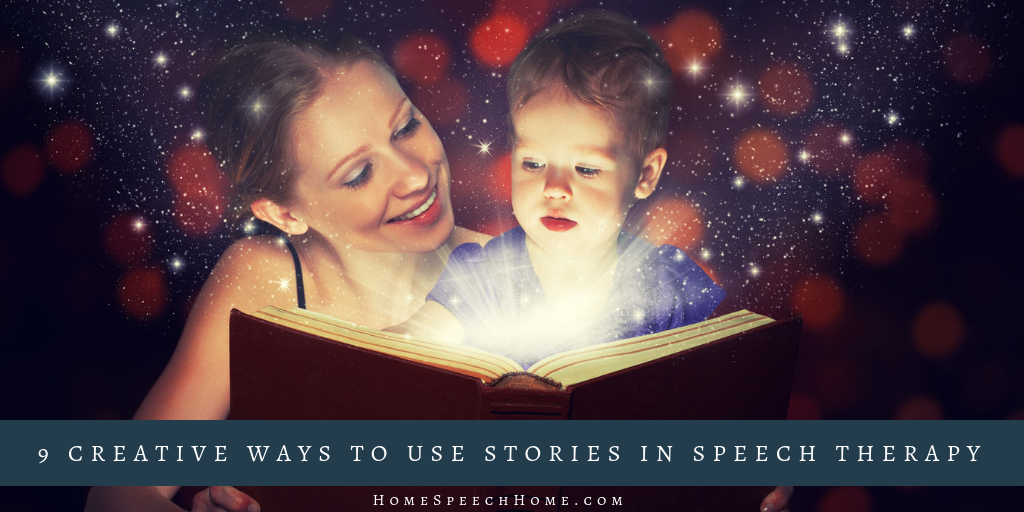 9 Creative Ways to Use Stories in Speech Therapy