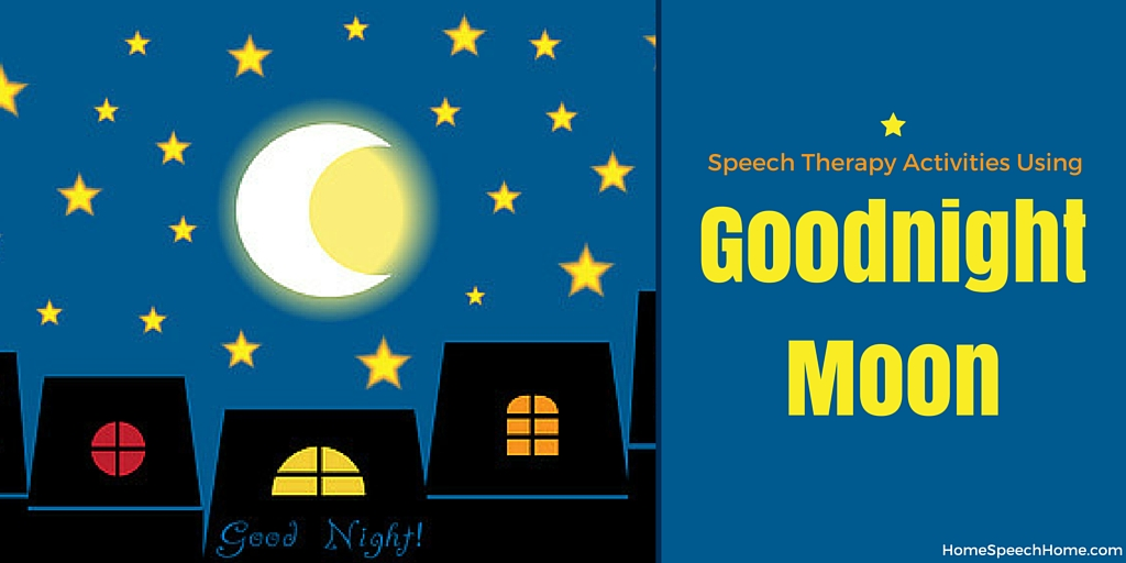 Speech Therapy Activities UsingGood Night Moon