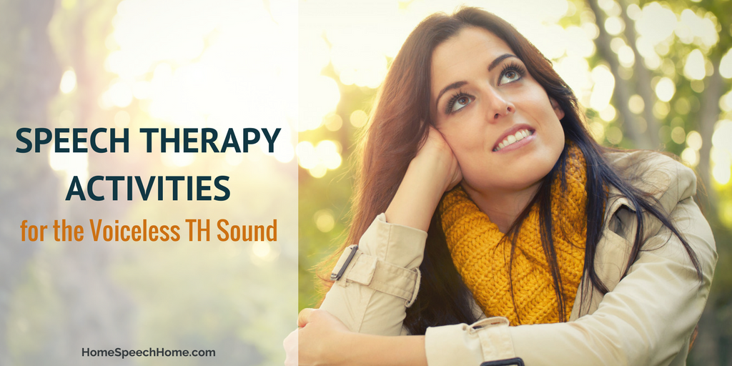 Speech Therapy Activities for Voiceless TH