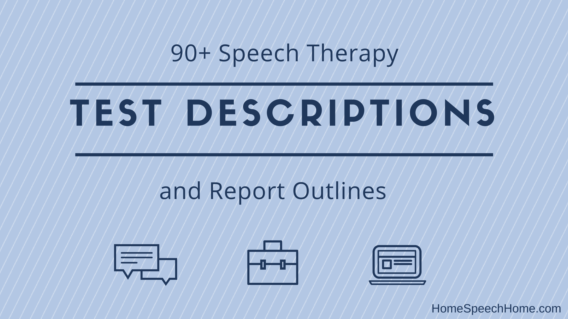 Speech Therapy Test Descriptions | HomeSpeechHome.com