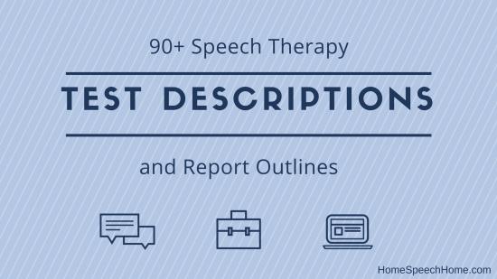 Speech Therapy Test Descriptions | HomeSpeechHome.com