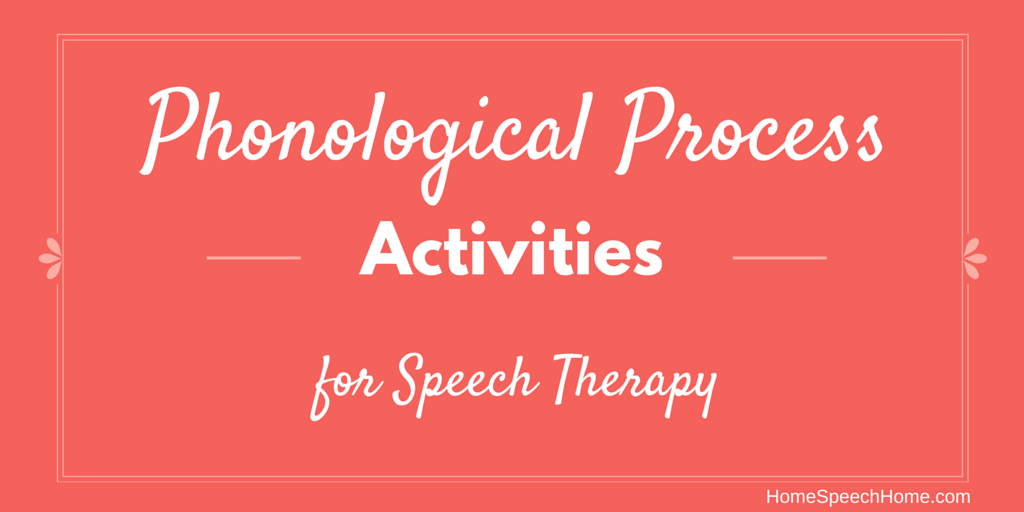 Phonological Process Activities for Speech Therapy