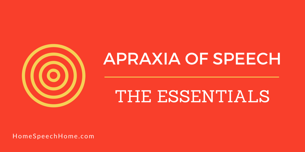 Apraxia of Speech: Understanding the Essentials