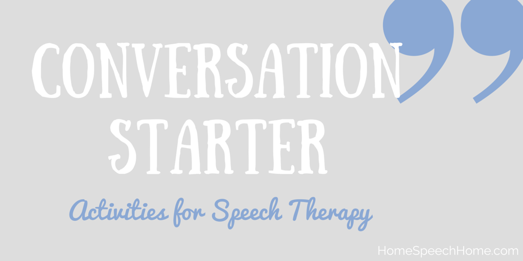 Conversation Starter Activities for Speech Therapy