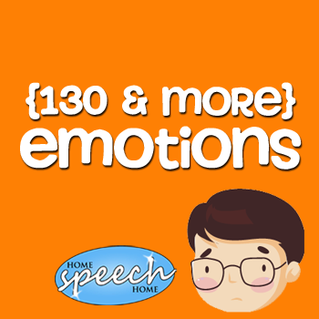 130+ Emotions for Speech Therapy Practice