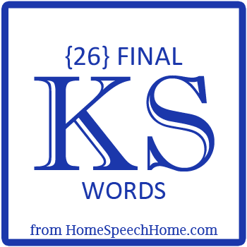 26 Final KS Words for Speech Therapy Practice