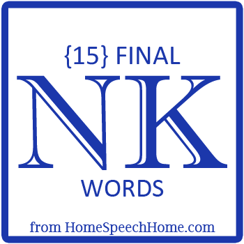 15 Final NK Words for Speech Therapy Practice
