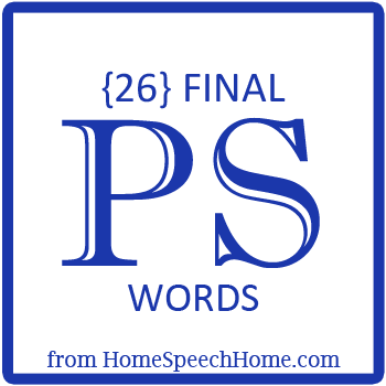 26 Final PS Words for Speech Therapy Practice