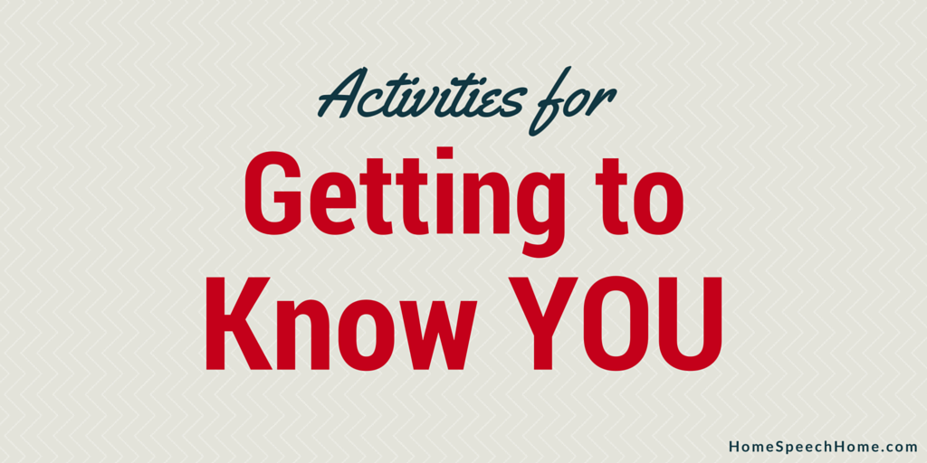 Speech Therapy Activities for Getting to Know You