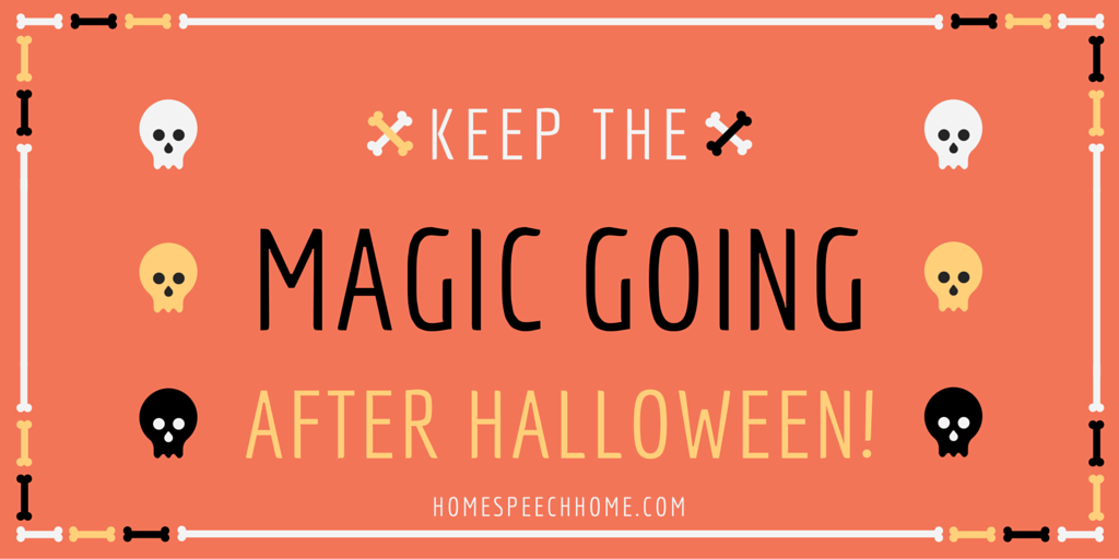 Keep the Magic Going After Halloween, Speech Therapy Activities | HomeSpeechHome.com