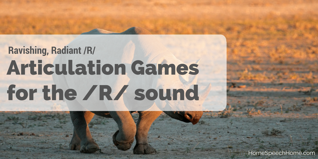 Articulation Games for the R Sound