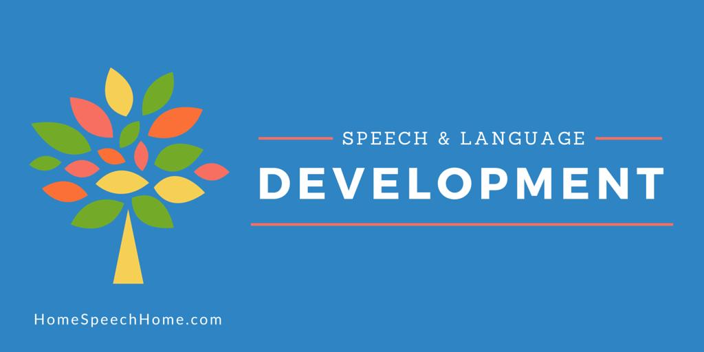 Speech and Language Development Information | HomeSpeechHome.com