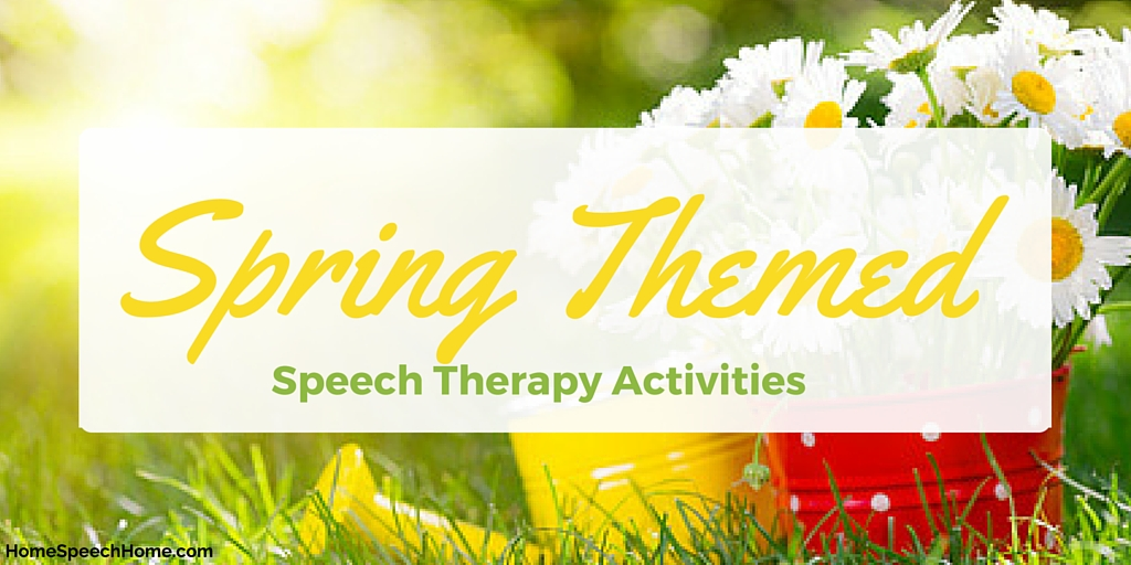 Spring Themed Speech Therapy Activities