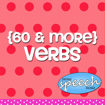 60+ Verbs for Speech Therapy Practice