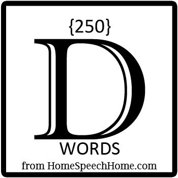 250+ D Words, Phrases, Sentences, and Reading Passages