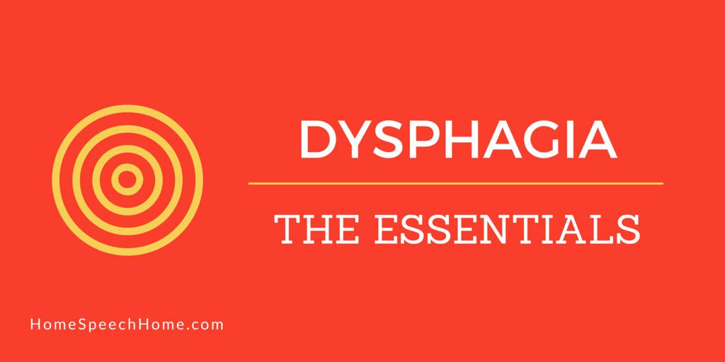 Dysphagia: The Essentials