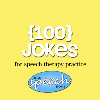 100 Jokes for Speech Therapy Practice