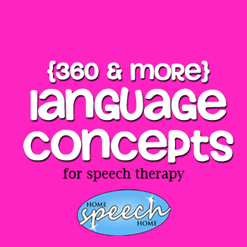 360+ Language Concepts for Speech Therapy Practice