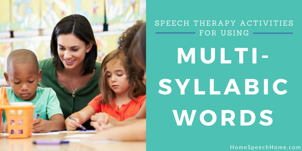 Speech Therapy Activities Using Multi-syllabic Words