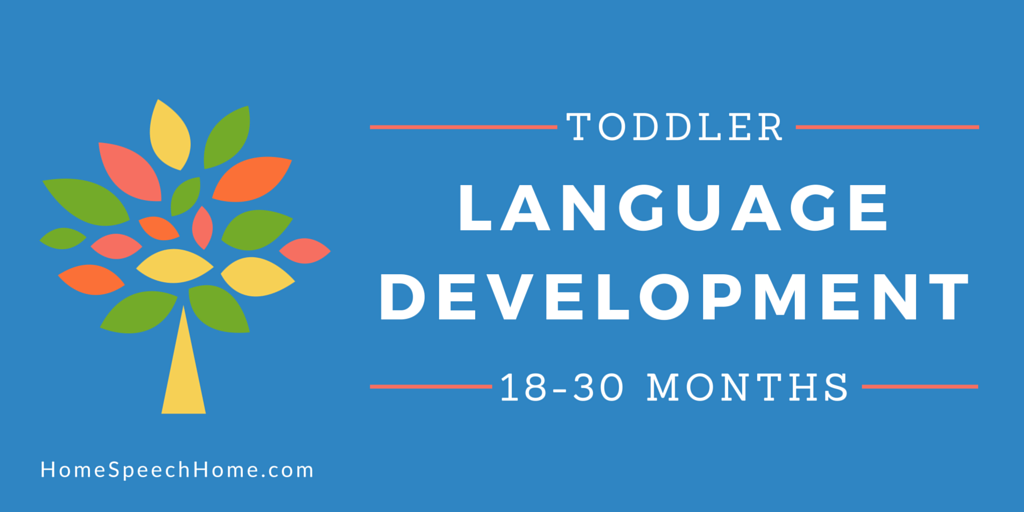 Language Development in Toddlers What Your Child Should Be Doing